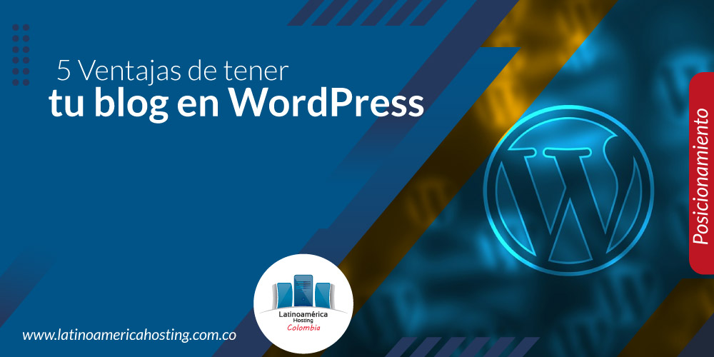 Ventajas de tener tu blog en WordPress