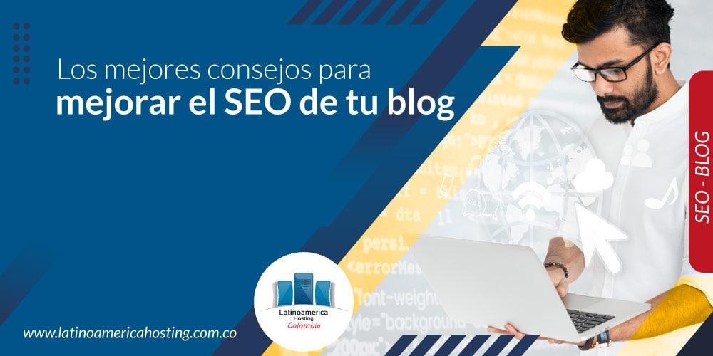 Los mejores consejos para mejorar el SEO de tu blog