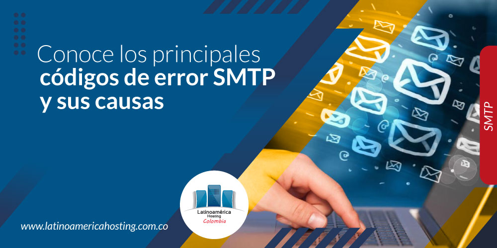 Conoce los principales códigos de error SMTP y sus causas