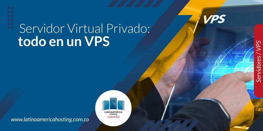 Servidor Virtual Privado: todo en un VPS
