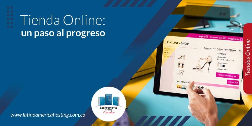 Tienda Online: un paso al progreso