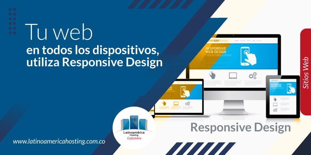 Tu web en todos los dispositivos, utiliza Responsive Design